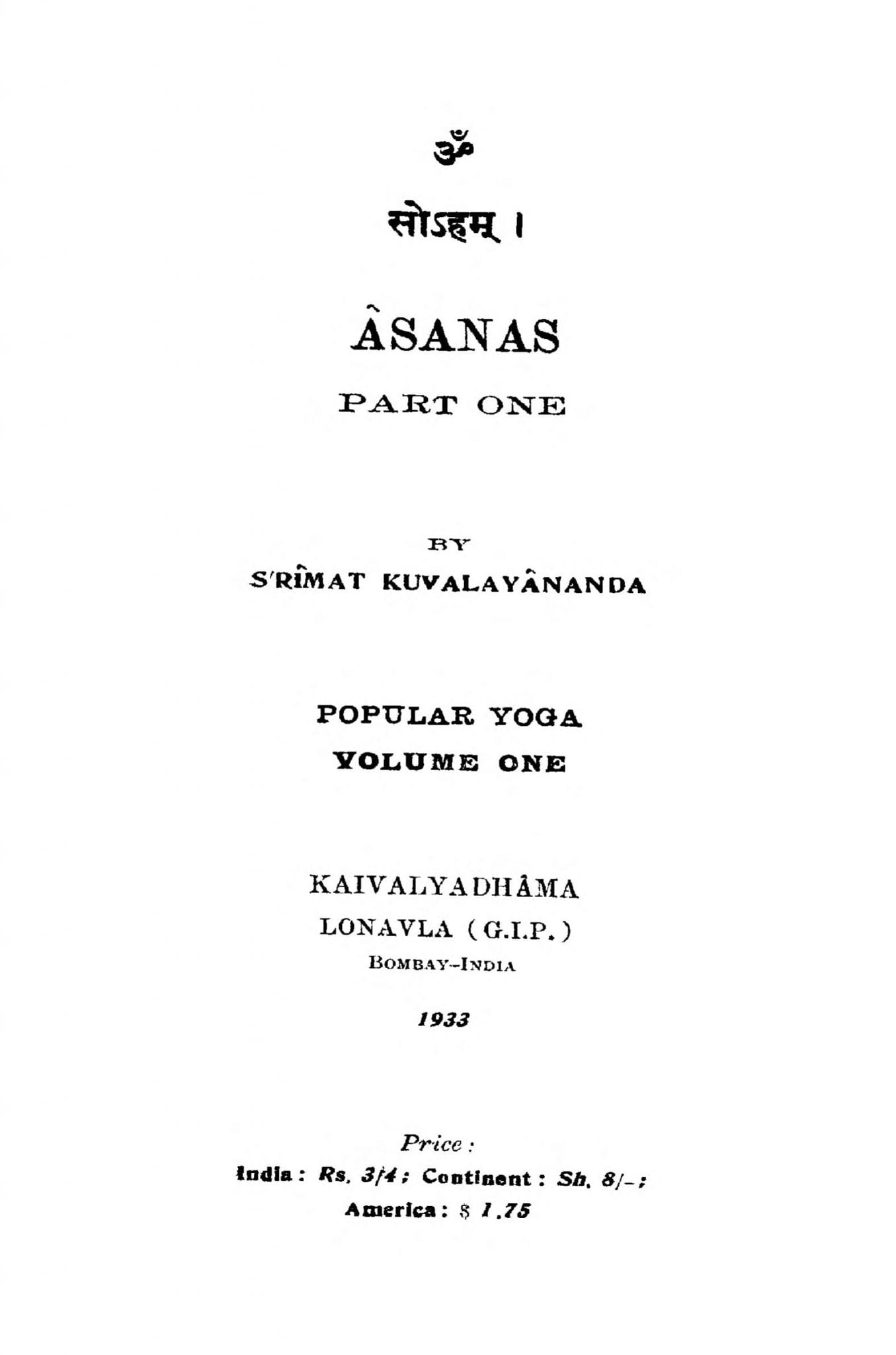 Asanas Part 1  by श्रीमत कुवालायानान्दा - Srimat Kuvalayananda