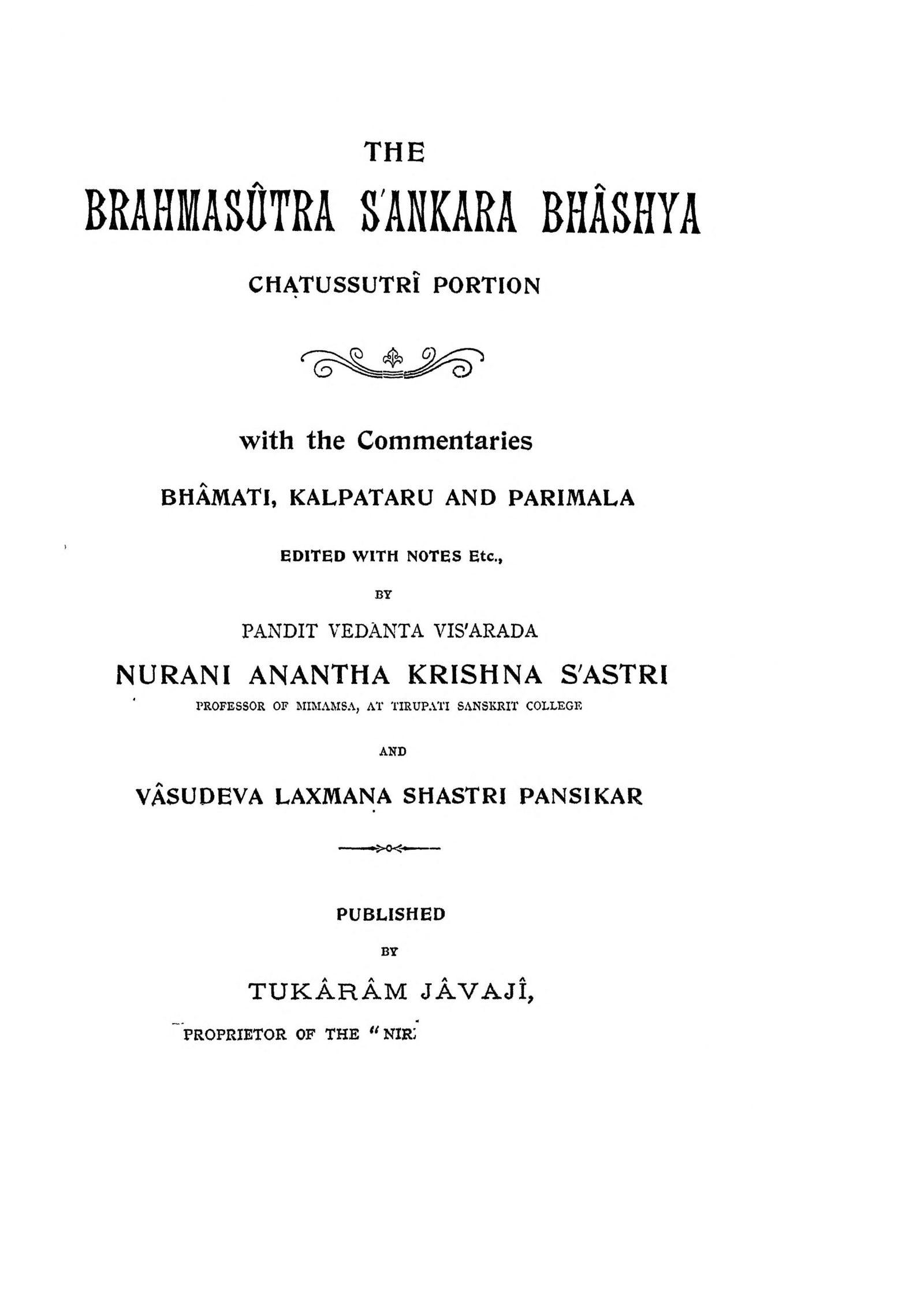 The Brahmasutra Sankara Bhashya Chatussutri Portion by वेदांता विसरादा - Vedanta Visrada